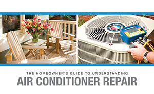Homeowner's Guide to Understanding Air Conditioner Repair