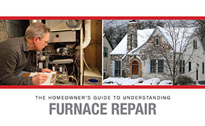 Homeowner's Guide to Understanding Furnace Repair